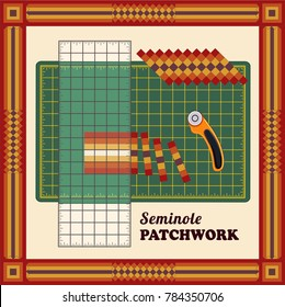 Patchwork DIY, Cutting Mat, Quilters Ruler, Rotary Blade Cutter, Traditional Seminole Strip Piece Design Pattern Frame, lengthwise, cut fabric into strips, reorganize strips into patterns.