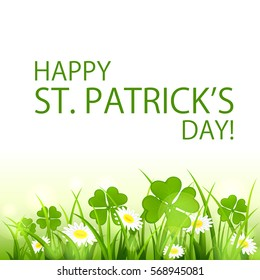 Patricks Day background with clover and flower in grass, holiday lettering Happy St. Patrick's Day, illustration.