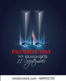 Patriot Day. 11 September. Day of Remembrance of the World Trade Center terrorist. graphics twin towers memorial.