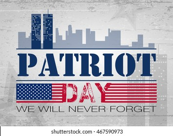 Patriot Day. American flag background. Vector illustration. 11 th September. Poster, cards, banners, template
