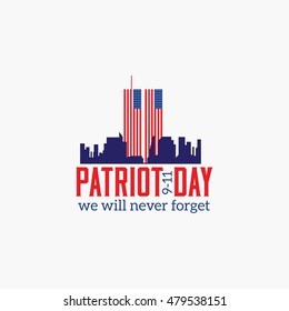 Patriot Day, American Flag. Patriot Day September 11, 2001. Design template, we will never forget, Vector illustration for Patriot Day