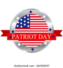 Patriot Day button badge American