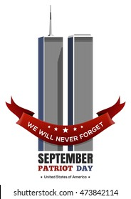 Patriot Day design. September 11 attacks, 9/11. Twin Towers of the World Trade Center. Vector illustration