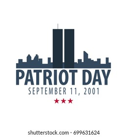 Patriot day emblems or logo. September 11. We will never forget