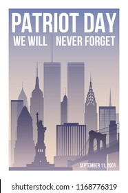 Patriot Day poster with New York skyline,Twin Towers and phrase We will never forget. USA Patriot Day banner. September 11, 2001. World Trade Center. Vector design template.