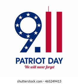 Patriot Day poster. We will never forget, September 11. Vector illustration.