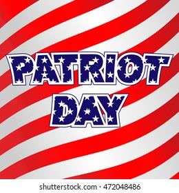 Patriot Day - a Remembrance Day