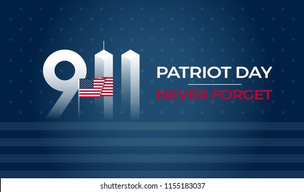 Patriot Day September 11 9/11 USA banner - United States flag, 911 memorial and Never Forget lettering on blue vector background