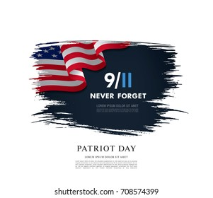 Patriot Day. September, 11. We will never forget