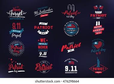 Patriot day typographic emblems set. 9-11 logo, We Will Never Forget. Vector illustration. 11 september. Design for patriot day postcard, flyer, poster, banner or t-shirt.