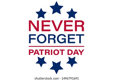 Patriot Day in the United States September 11. We will never forget. Patriot Day USA poster, banner.