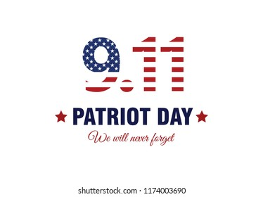 Patriot day USA  9/11 poster. Patriot Day, September 11, We will never forget, vector illustration on background