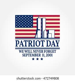 Patriot Day vintage design. We will never forget september 11, 2001. Patriotic banner or poster. Vector illustration for Patriot Day.