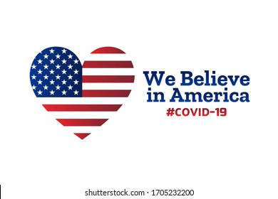 Patriotic inspirational positive quote about novel coronavirus covid-19 in The United States of America USA. Template for background, banner, poster with text inscription. Vector EPS10 illustration
