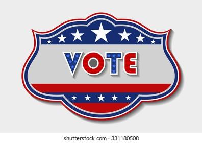 Patriotic Vote Sign