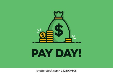 Pay Day poster with Bag of Money and Gold Coins