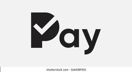 Pay logo. Tick symbol. Vector illustration.