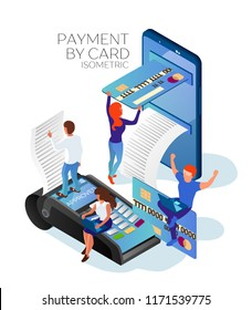 Payment by credit or debit card. Purchase on the Internet. Payment with the help of the pos terminal. Payment from the smartphone. Men and women .Isometric 3d