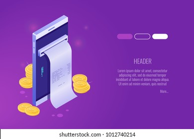 Payment by means of the mobile phone, payments electronic online, mobile purse, smartphone with cash receipt isometric vector icon