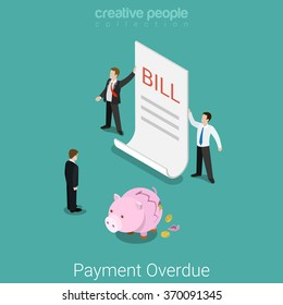 Payment overdue, broken budget, lack of money, bill delay conceptual. Flat 3d isometry isometric business concept web vector illustration. Businessmen showing big bill and broken piggy bank coins.