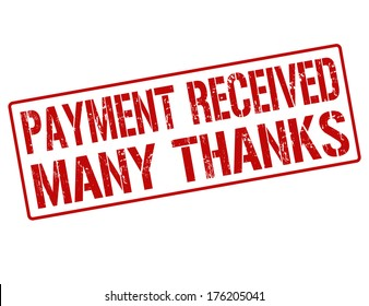 Payment received many thanks grunge rubber stamp on white, vector illustration