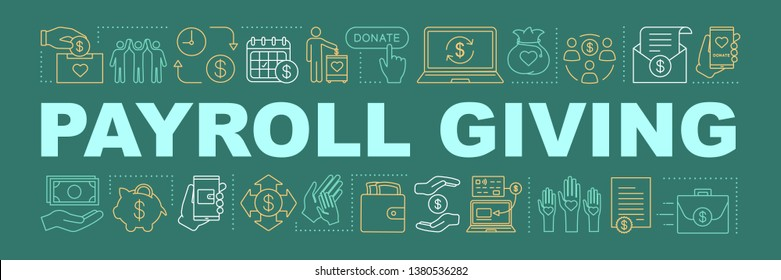 Payroll giving word concepts banner. Charitable foundation. Sponsorship and volunteering. Fundraising. Isolated lettering typography. Social welfare and benefits. Charity. Vector outline illustration