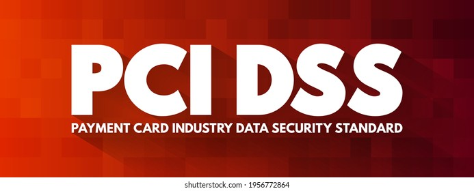 PCI DSS - Payment Card Industry Data Security Standard Akronym, IT Security Concept Hintergrund