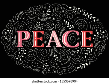 Peace Hand-Drawn Lettering with Naive Doodle Swirls, Winter Holiday Foliage on Black Background. Christmas Hand Lettered Word. Festive Horizontal Poster, Greeting Card, Design Element, Illustration