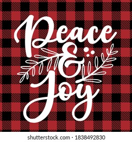 Peace and Joy - text on Red and black tartan plaid scottish Seamless Pattern. Greeting card text Calligraphy phrase for Christmas or other gift. Xmas greetings cards, invitations. Holiday quotes.