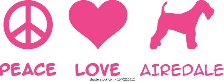 Peace, Love, Airedale slogan pink