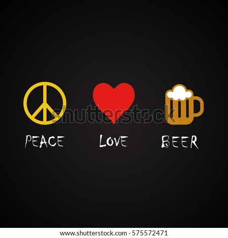 Peace Love Beer Funny Alcohol Quotes Stock Vector Royalty Free Magnificent Quotes On Peace And Love