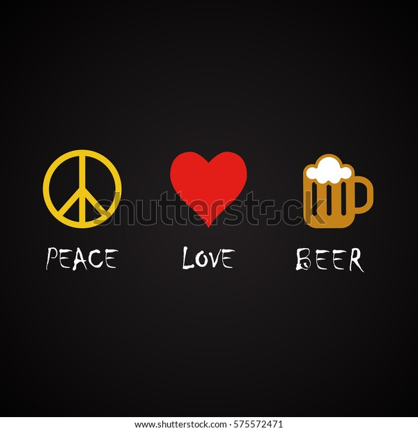 Peace And Love Quotes | Peace Love Beer Funny Alcohol Quotes Stock Vector Royalty