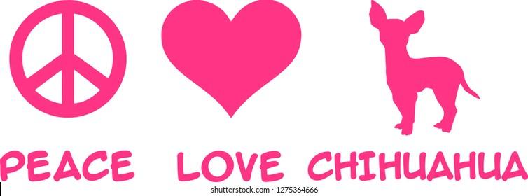 Peace, Love, Chihuahua slogan pink