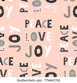 Peace, Love, Joy. Seamless repeating pattern with typographic Christmas design in black, gray and white on pastel pink background. Cute hand drawn Christmas wallpaper, gift wrap, wall art design.