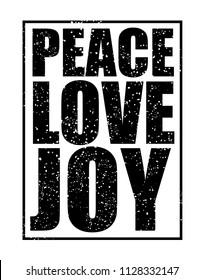 Peace love joy slogan. Textile graphic t shirt print. Vector illustration design eps 10