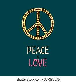 Peace and love music text lettering, hippie pacifist  symbol. Hand drawn doodle sticker, ambleme, sign isolated. Design for poster, banner, card. Color vector illustration