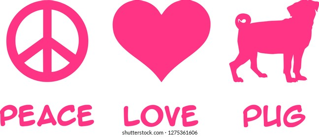 Peace, Love, Pug slogan pink