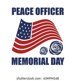 Peace Officer Memorial Day. Suitable for banner, poster, greeting card, mug, shirt, template and print advertising