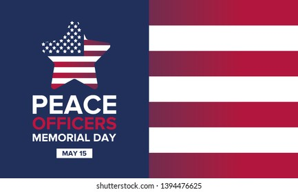 Peace Officers Memorial Day in May. Celebrated annual in May 15 in United States. In honor of the police. National Police Week. Poster, card, banner and background. Vector illustration