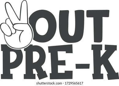 Peace out pre-k | End of school quote