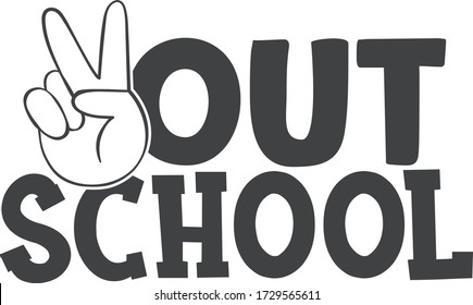 Peace out school | End of school quote
