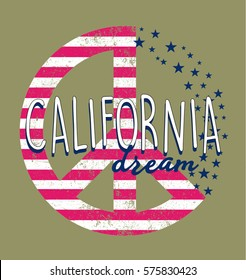 Peace symbol with USA Flag and lettering 'California Dream'. Vector illustration. Apparel Print. Summer Print. T shirt illustration