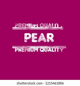 Pear premium quality emblem, label, badge. premium quality package label. vintage stamp.