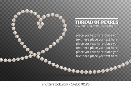 Pearl necklace. Thread of pearls. Shiny oyster pearls for luxury accessories. Realistic white pearls isolated on background. Beautiful natural heart shaped jewelry. Chains pearls forming an ornament