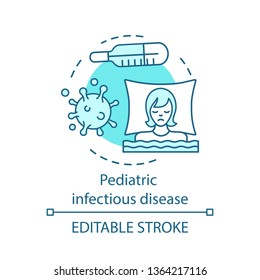 Pediatric infectious disease concept icon. Hyperthermia, asthenia. Viral and bacteria infection. Children health care service idea thin line icon. Vector isolated outline drawing. Editable stroke