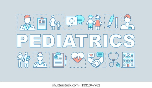 Pediatrics word concepts banner. Diagnosis of children. Care for kids sickness, disorder therapy. Presentation, website. Isolated lettering typography idea, linear icons. Vector outline illustration