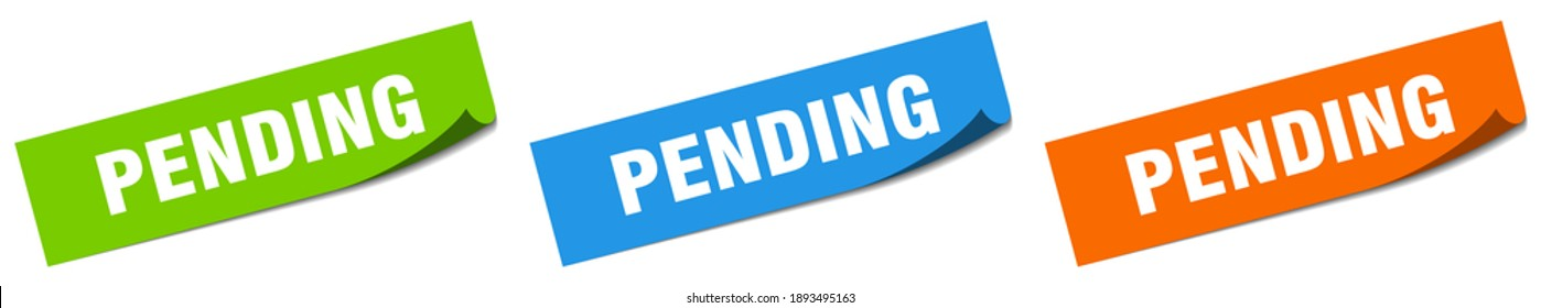pending paper peeler sign set. pending sticker