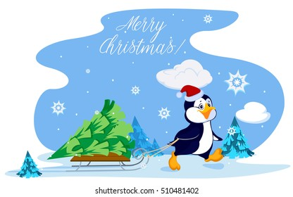 Penguin carries a Christmas tree on a sled through the woods. Card with inscription merry Christmas!