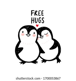 Penguin love illustration. Doodle cute animals. Vector characters. Can be used for kids or babies t-shirt design, room decoration. Free hugs.