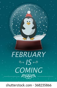 Penguin in snow globe. Flat design. February is coming.